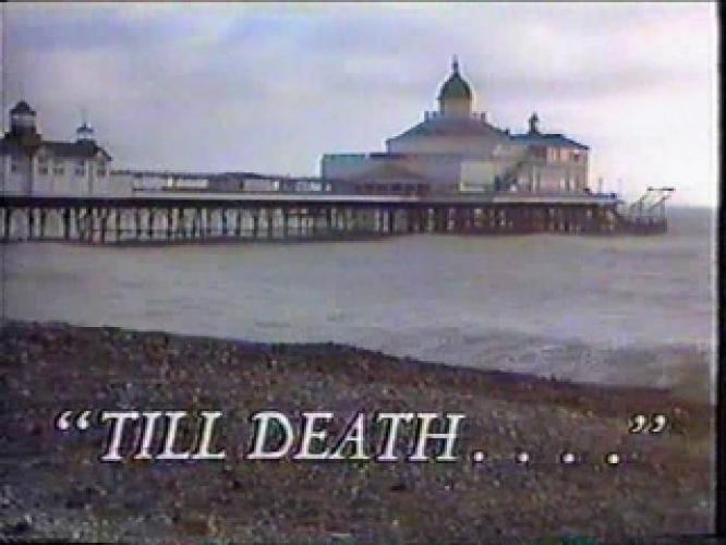Till Death... next episode air date poster