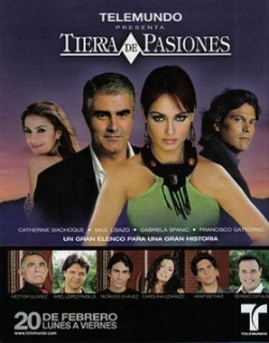 Tierra de Pasiones next episode air date poster