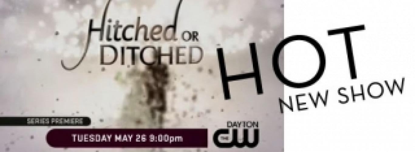 Hitched or Ditched next episode air date poster
