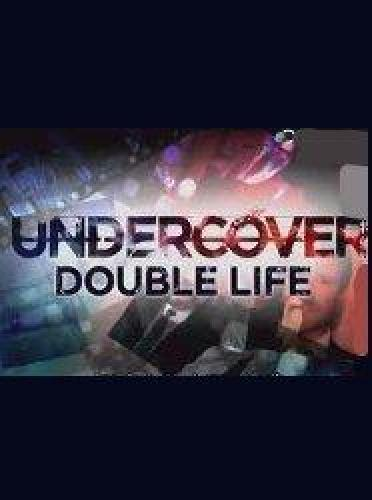 Undercover: Double Life next episode air date poster
