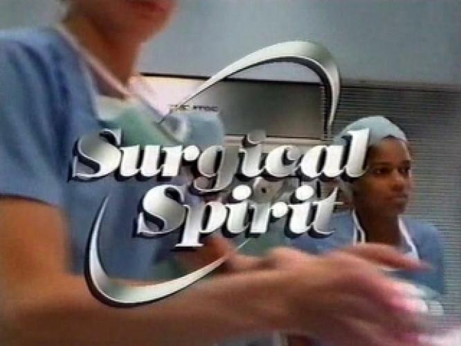 Surgical Spirit next episode air date poster