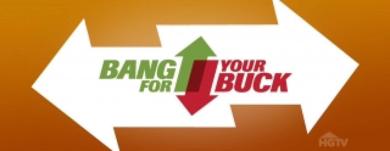 Bang For Your Buck next episode air date poster