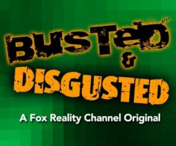 Busted & Disgusted next episode air date poster