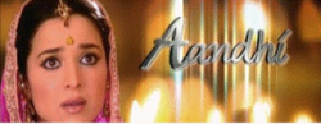 Aandhi next episode air date poster