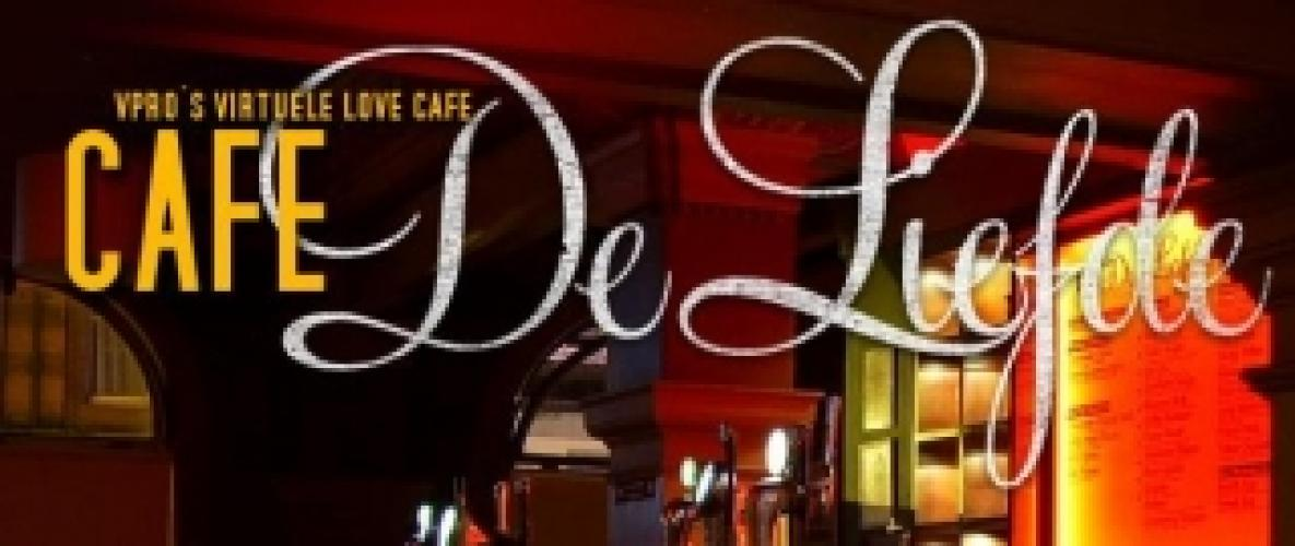 Café de Liefde next episode air date poster