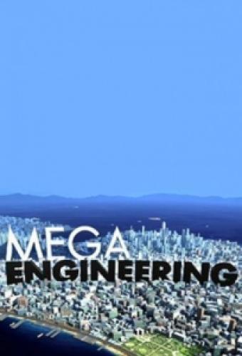 Mega Engineering next episode air date poster