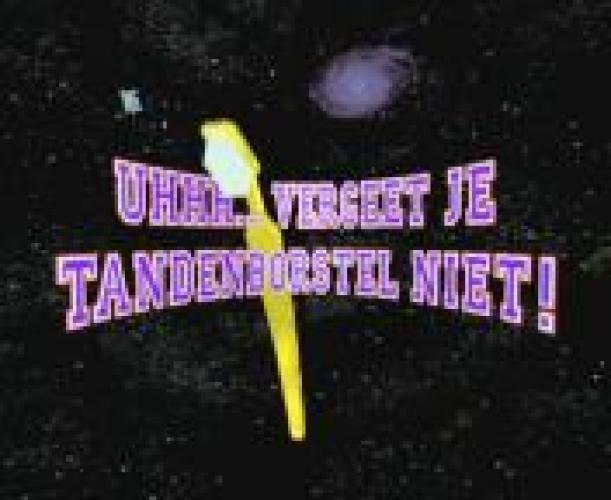 Uhhh... Vergeet Je Tandenborstel Niet! next episode air date poster