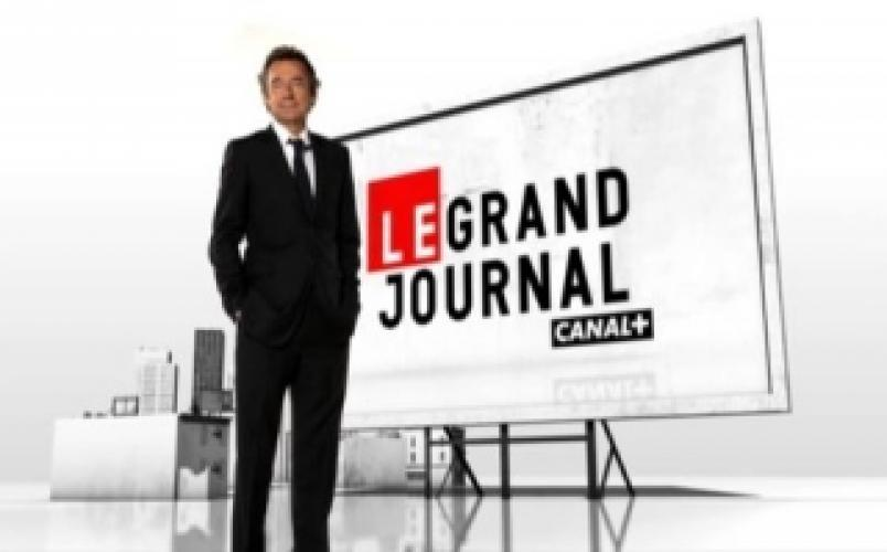 Le grand journal de Canal+ next episode air date poster