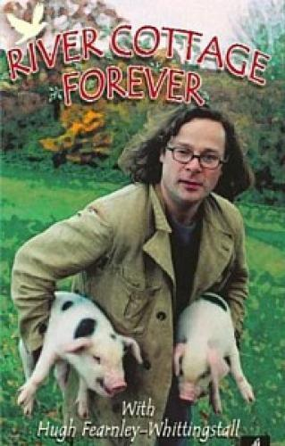 River Cottage Forever next episode air date poster