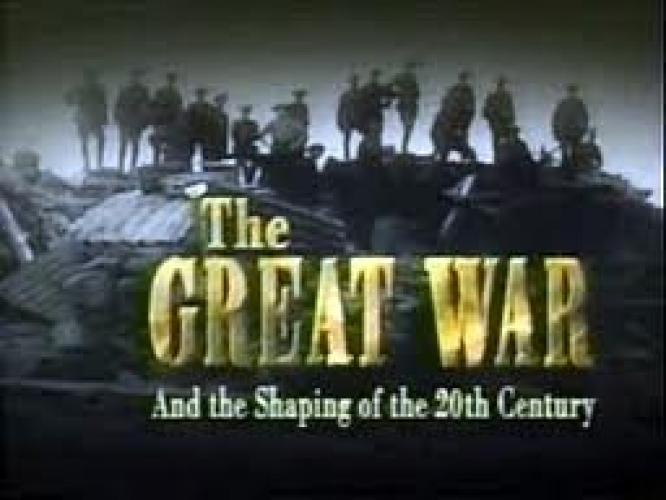 The Great War and the Shaping of the 20th Century next episode air date poster