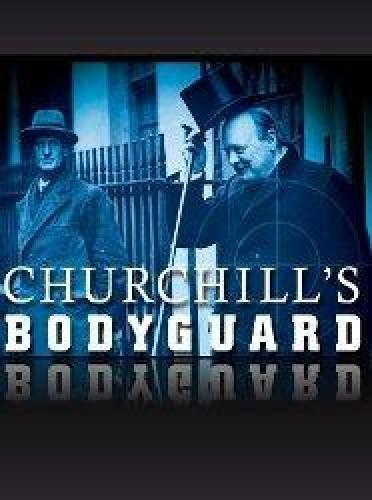 Churchill's Bodyguard next episode air date poster