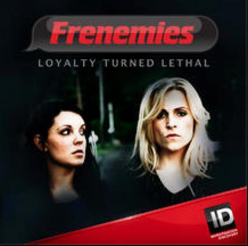 Frenemies: Loyalty Turned Lethal next episode air date poster