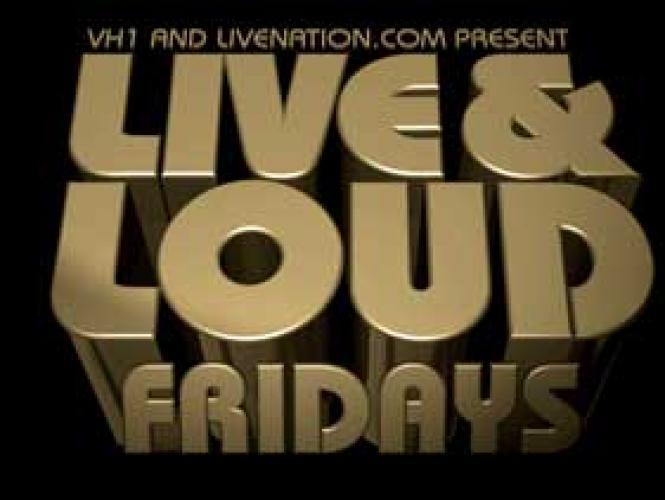 Live & Loud Fridays next episode air date poster