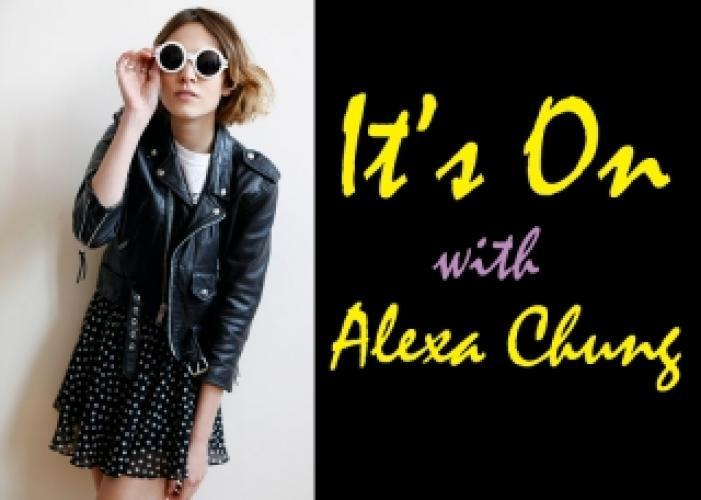 It's On with Alexa Chung next episode air date poster