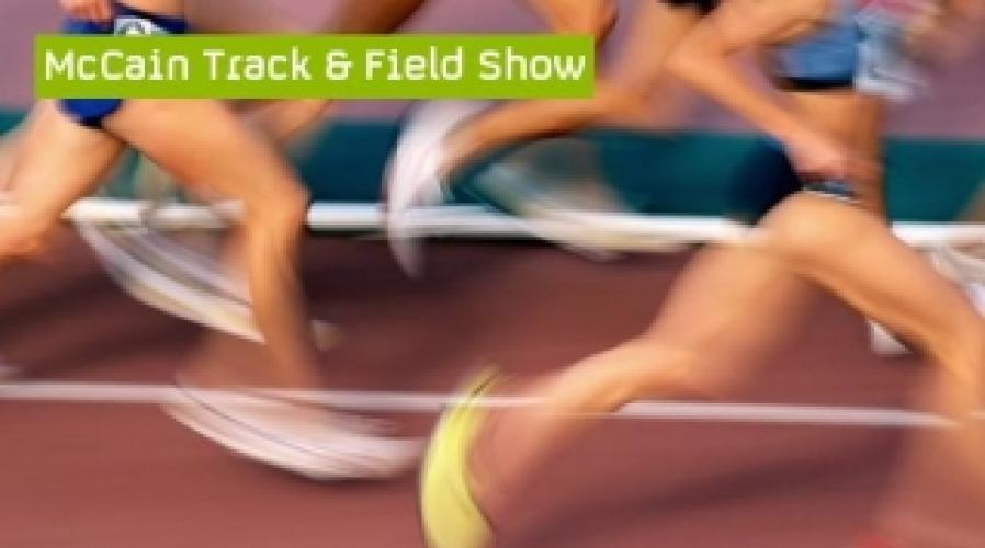 The McCain Track and Field Show next episode air date poster
