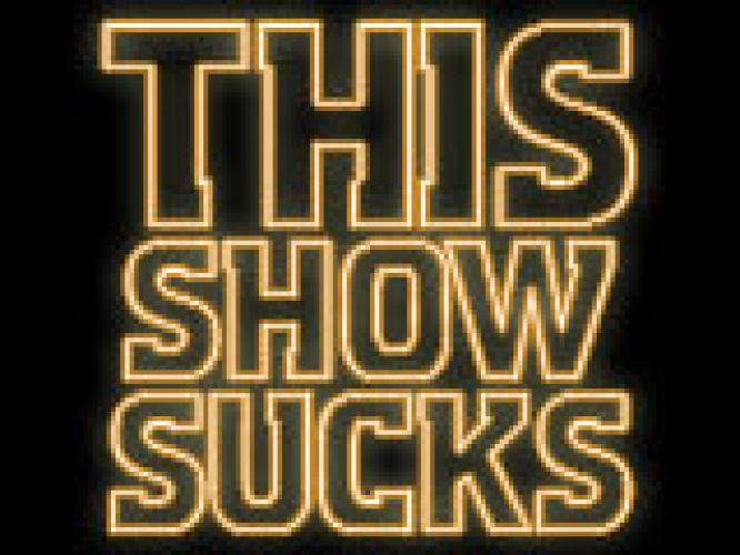 This Show Sucks next episode air date poster