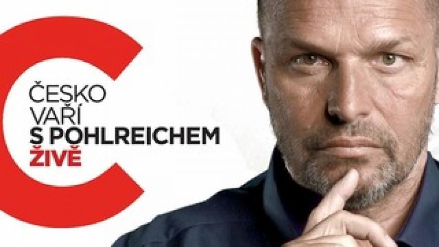 Česko vaří s Pohlreichem ŽIVĚ next episode air date poster
