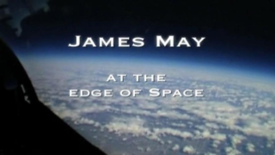 James May at the Edge of Space next episode air date poster