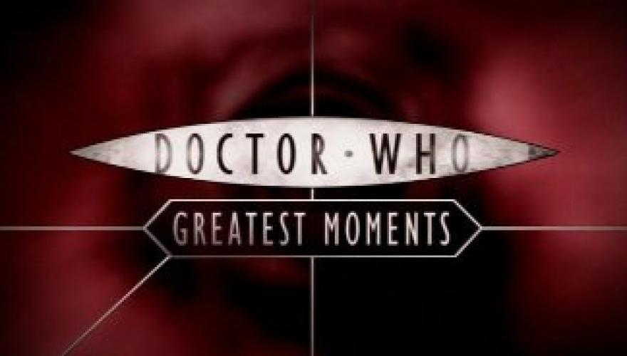 Doctor Who Greatest Moments next episode air date poster