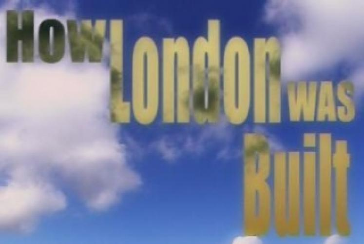How London Was Built next episode air date poster
