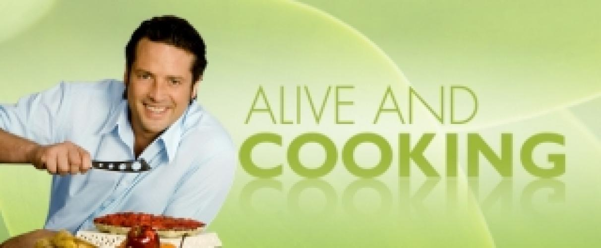 Alive and Cooking next episode air date poster