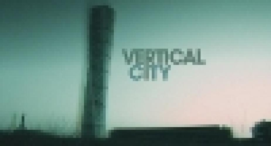 Vertical City next episode air date poster