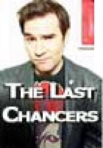 The Last Chancers next episode air date poster