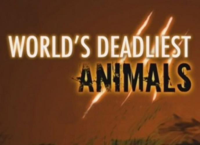 World's Deadliest Animals next episode air date poster