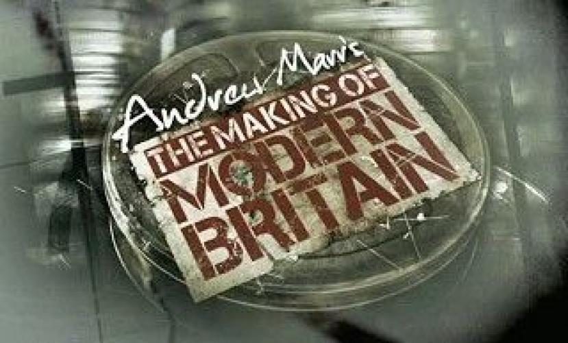 Andrew Marr's The Making of Modern Britain next episode air date poster
