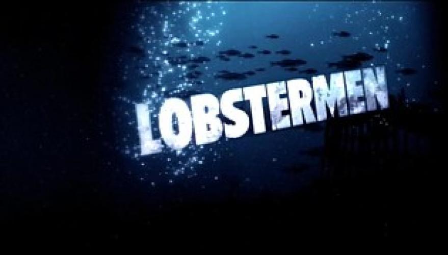 Lobstermen next episode air date poster