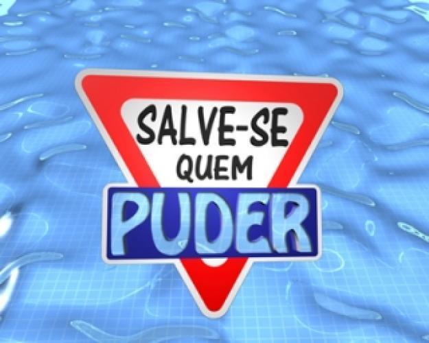 Salve-se Quem Puder next episode air date poster