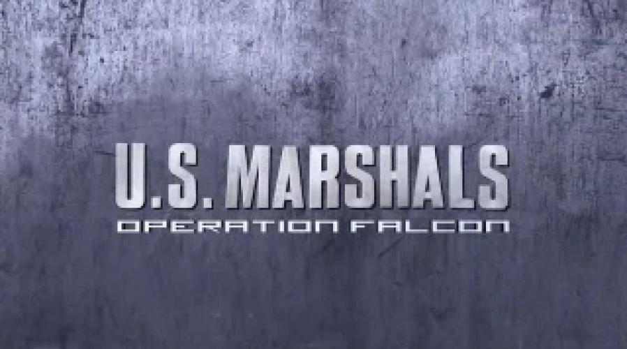 U.S. Marshals: Operation Falcon next episode air date poster