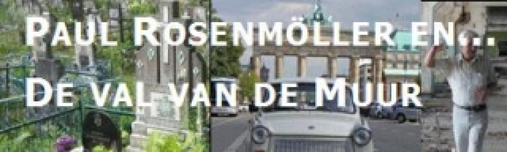 Paul Rosenmöller en de val van de muur next episode air date poster