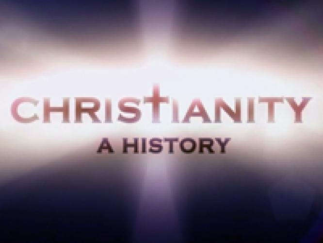 Christianity: A History next episode air date poster