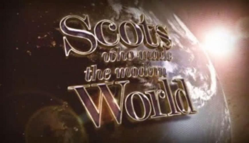 The Scots Who Made the Modern World next episode air date poster