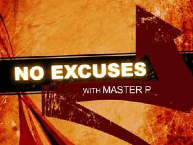 No Excuses With Master P next episode air date poster