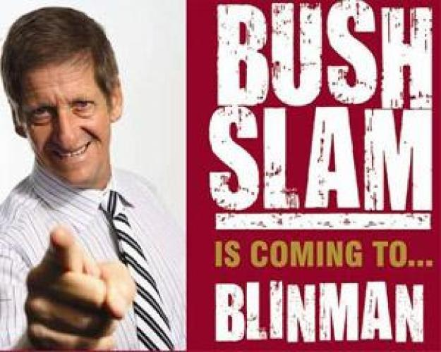 Bush Slam next episode air date poster