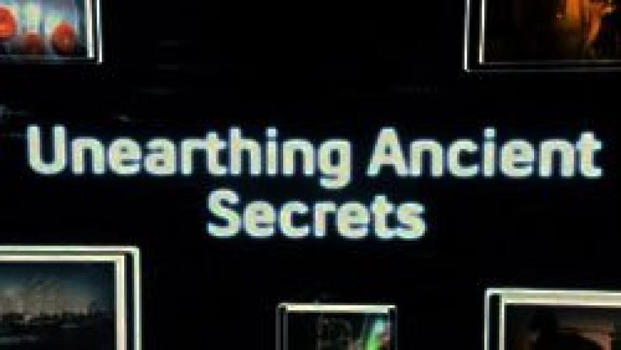 Unearthing Ancient Secrets next episode air date poster