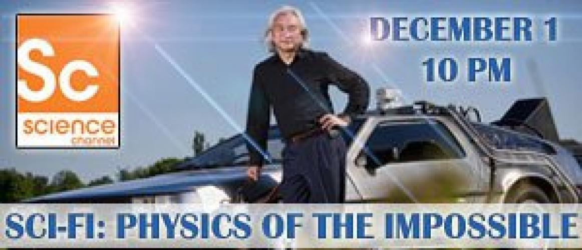 Sci-Fi Science: Physics of the Impossible next episode air date poster