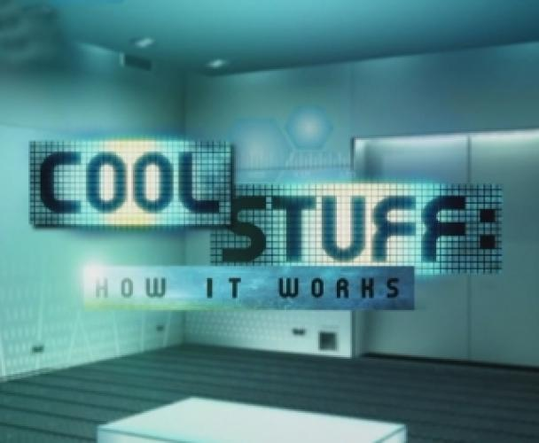 Cool Stuff: How It Works next episode air date poster