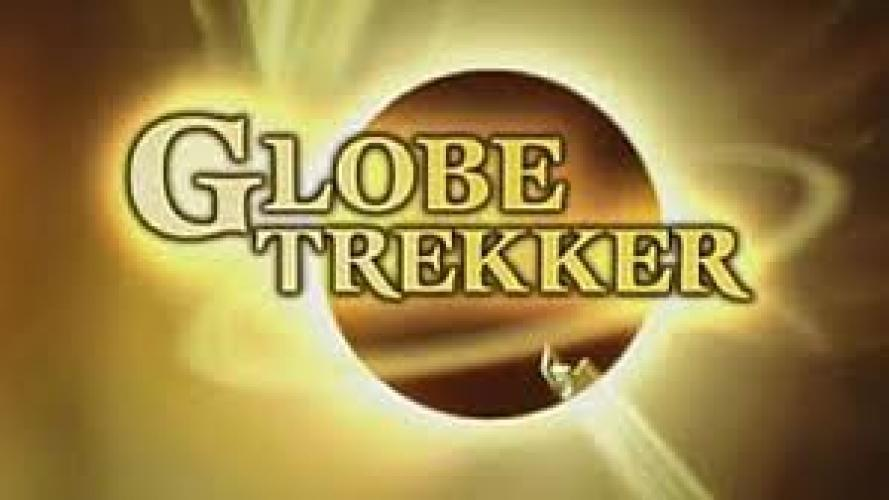 Globe Trekker next episode air date poster