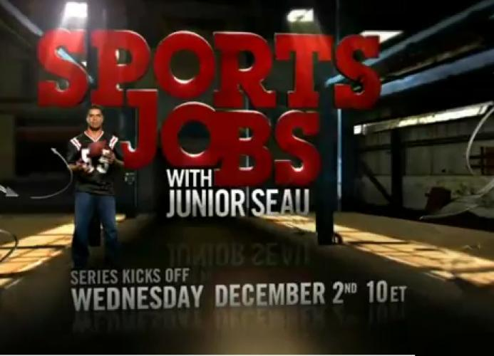 Sports Jobs with Junior Seau next episode air date poster