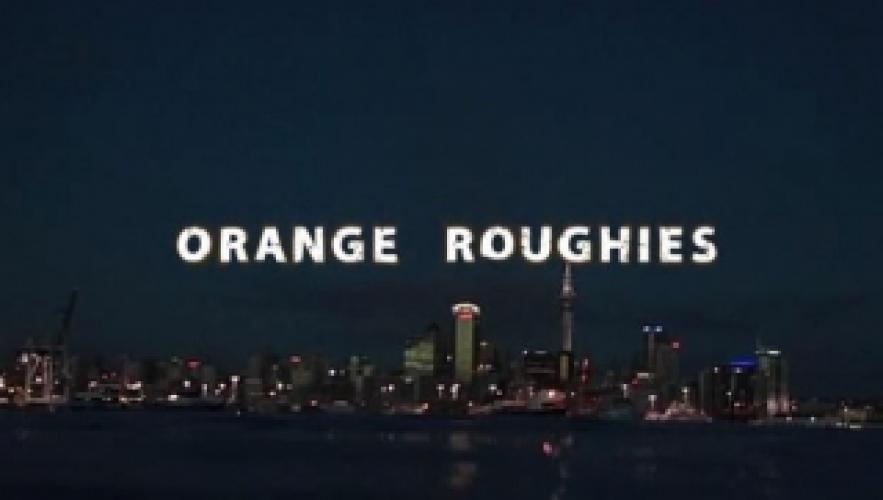 Orange Roughies next episode air date poster