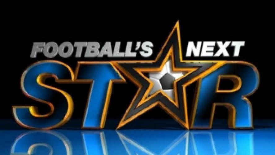 Football's Next Star next episode air date poster