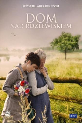 Dom nad rozlewiskiem next episode air date poster