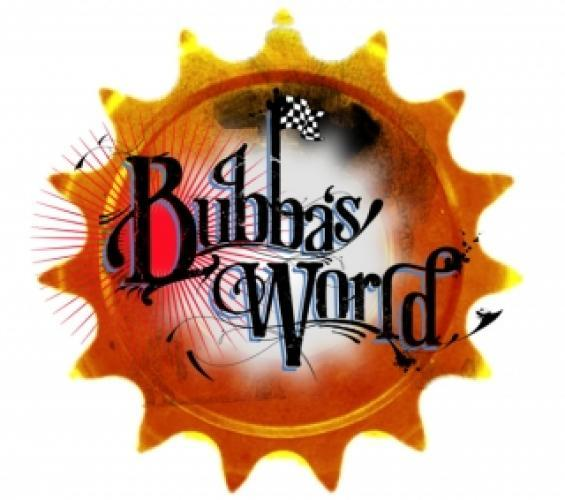 Bubba's World next episode air date poster