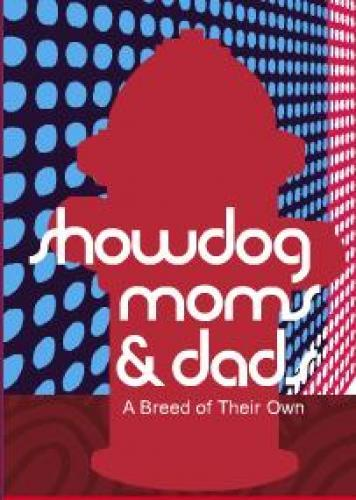Showdog Moms & Dads next episode air date poster