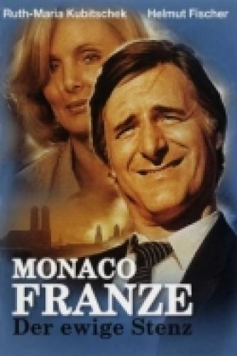 Monaco Franze - Der ewige Stenz next episode air date poster