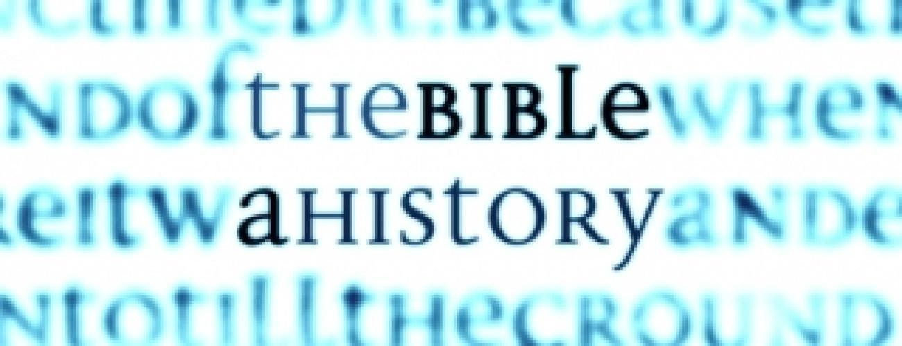 The Bible: A History next episode air date poster