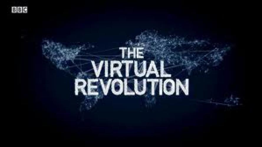 The Virtual Revolution next episode air date poster